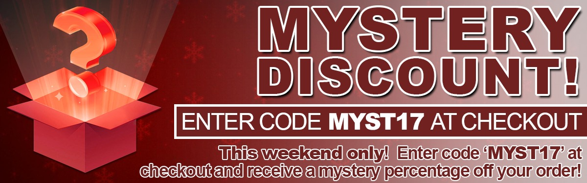 MYSTERY DISCOUNT!  Enter code 'MYST17' at check-out!